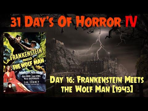 Day 16: Frankenstein Meets the Wolf Man (1943) | 31 Day