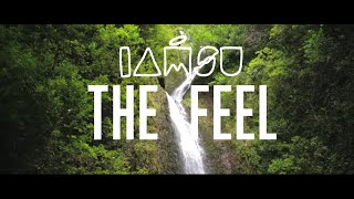 "IAMSU! ""The Feel"" (Official Music Video)"