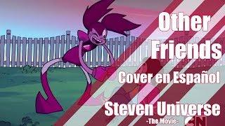 [Steven Universe The Movie] Other Friends -  Cover en Español