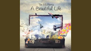 Provided to YouTube by TuneCore A Beautiful Life · Tim McMorris A B...
