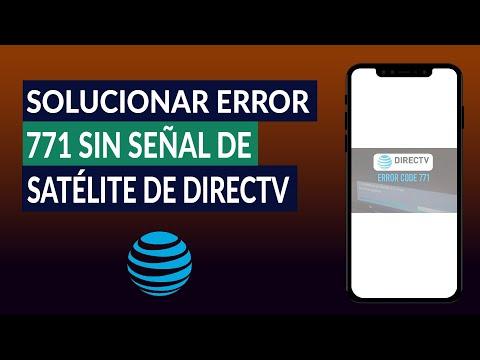Cómo Solucionar el Error 771 sin Señal de satélite de DirecTV - Fácil y Rápido