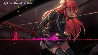 Nightcore -  Always In My Heart