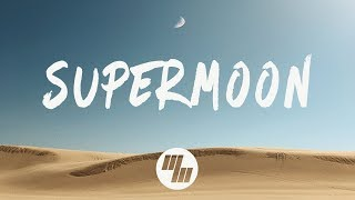 sober rob - Supermoon (Lyrics / Lyric Video) feat. Karra
