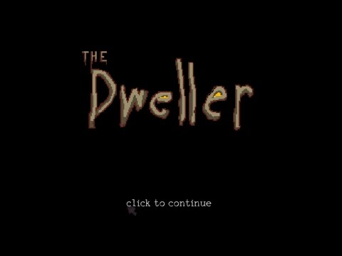 The Dweller #1 - Beginnings |