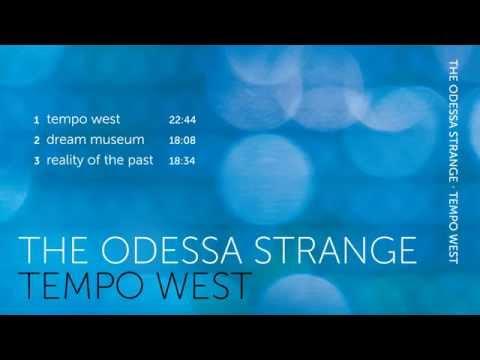 The Odessa Strange - Tempo West - full album