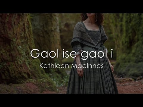 Gaol ise Gaol i - Scottish Gaelic LYRICS + Translation