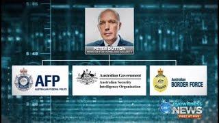 Peter Dutton given ASIO, AFP & Australian Border Force under one portfolio