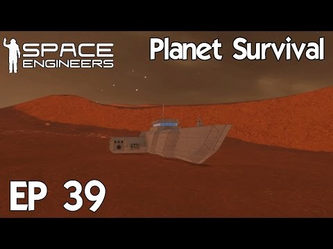 Space Engineers Planets - Ep 39 Get Your @$$ to Mars!