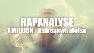 KSFREAK 1 MILLION RAPANALYSE!