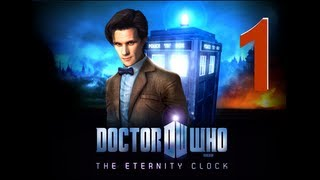 Doctor Who: The Eternity Clock [01] w/YourGibs - PC - Chapter 1: Stormy Beginning - Part 1
