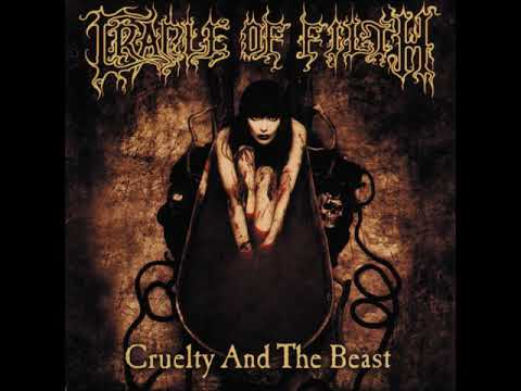 Cradle Of Filth - Cruelty And The Beast (Full Album)