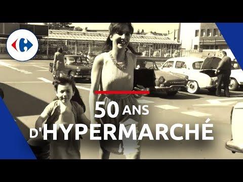 Retour sur 50 ans d'Hypermarché | Carrefour en Interne