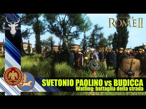 Great Battles of History | La Battaglia di Watling Street | Svetonio Paolino vs Boudicca