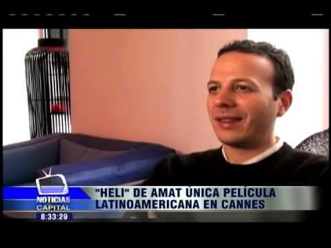 """HELI"" de Amat única película Latinoamericana en Cannes"