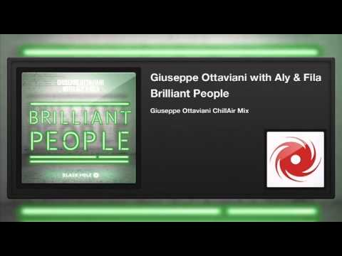 Giuseppe Ottaviani with Aly & Fila -- Brilliant People (Giuseppe Ottaviani ChillAir Mix)