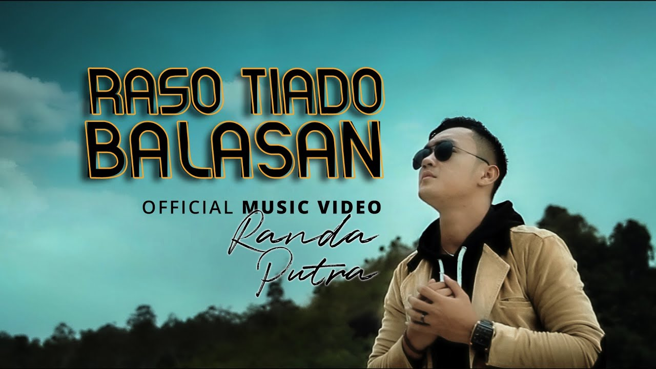 Randa Putra - Raso Tiado Balasan [ Official Music Video ] Lagu Minang Terbaru