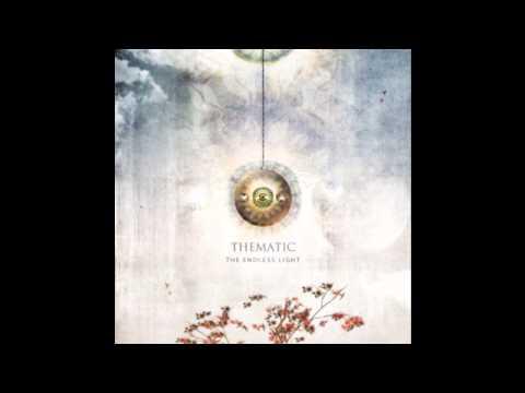 Thematic- The Endless Light [FULL ALBUM- modern progressive rock]