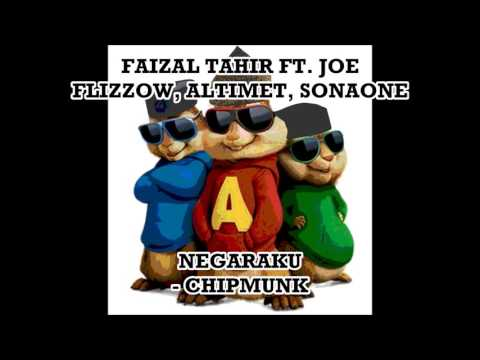 Faizal Tahir ft. Joe F, Altimet, Sona1 | Negaraku | Chipmunks Version