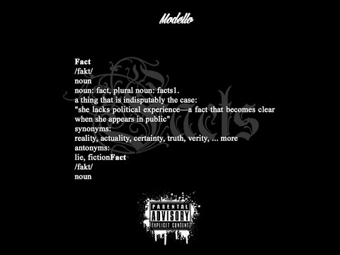 Modello - Facts (Prod By Jaysincere)