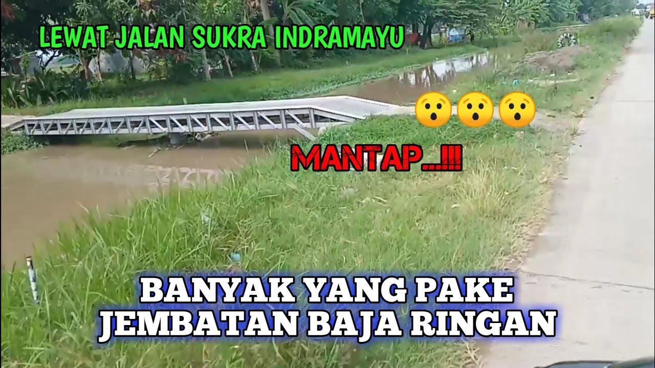 WAW!!! MANTAP SEKALI.... banyak banget jembatan baja ringan