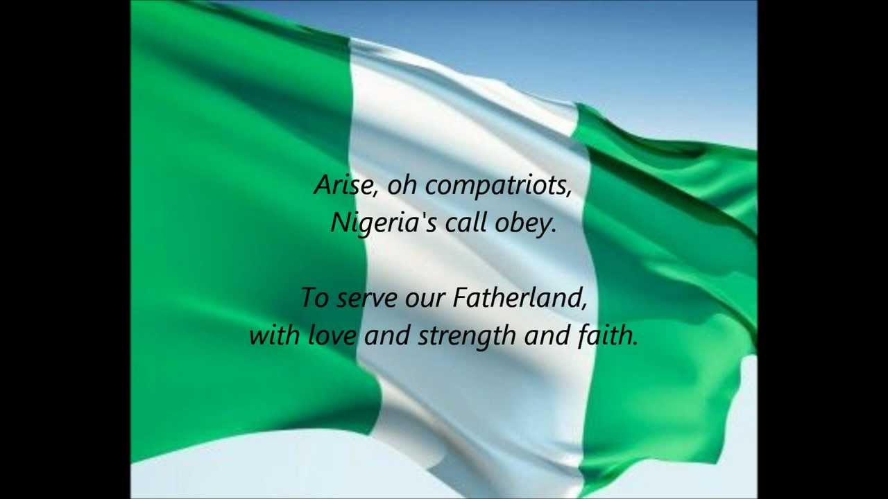 Nigerian National Anthem Arise Oh Compatriots En Youtube