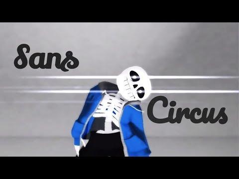 [MMD x Undertale] Circus (Sans)