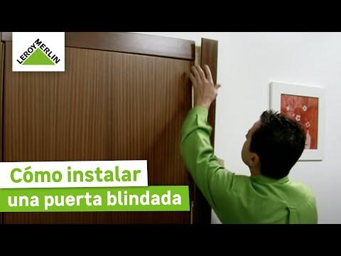 Cómo instalar una puerta blindada (Leroy Merlin)