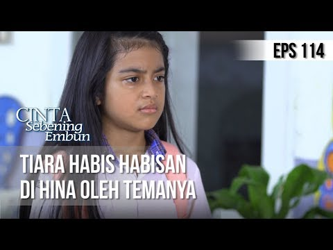 CINTA SEBENING EMBUN - Tiara Habis Habisan Di Hina Oleh Temanya [10 JULI 2019]