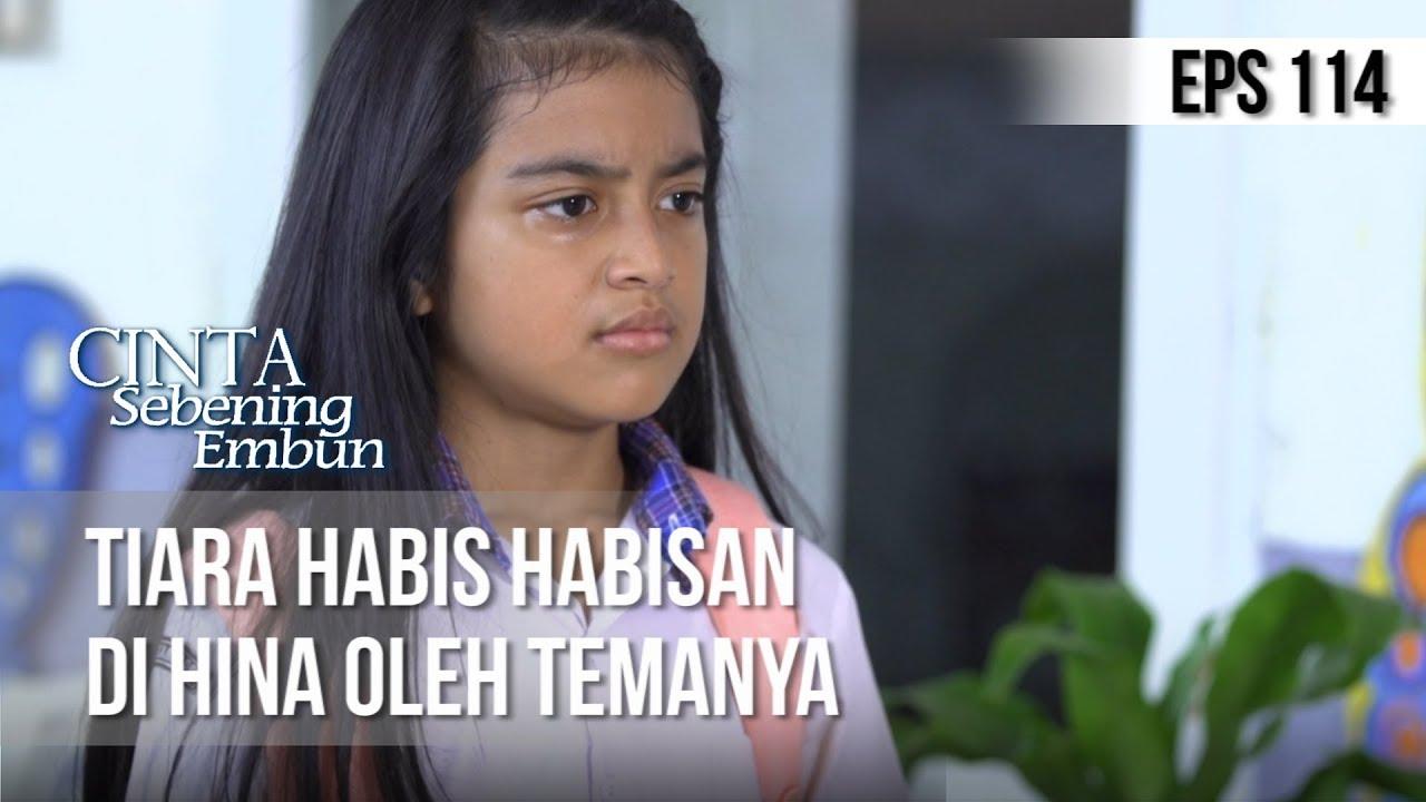 Download CINTA SEBENING EMBUN - Tiara Habis Habisan Di Hina Oleh Temanya [10 JULI 2019]