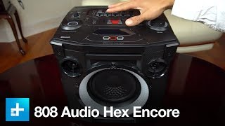 808 Audio Hex Encore Party System - Hands On Review