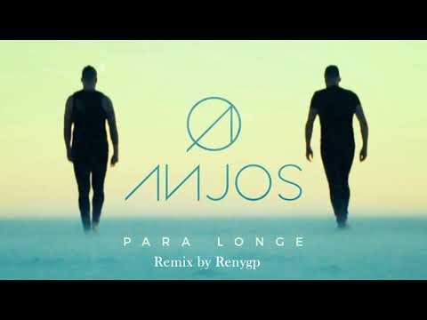 ANJOS - PARA LONGE Remix by Renygp