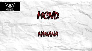 Download MCND- Nanana (Lirik)