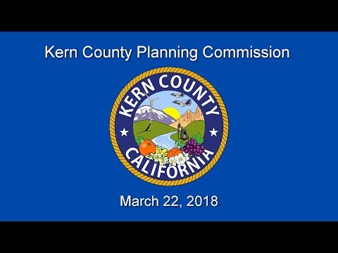 Kern County Planning Commission for Thursday, March 22, 2018