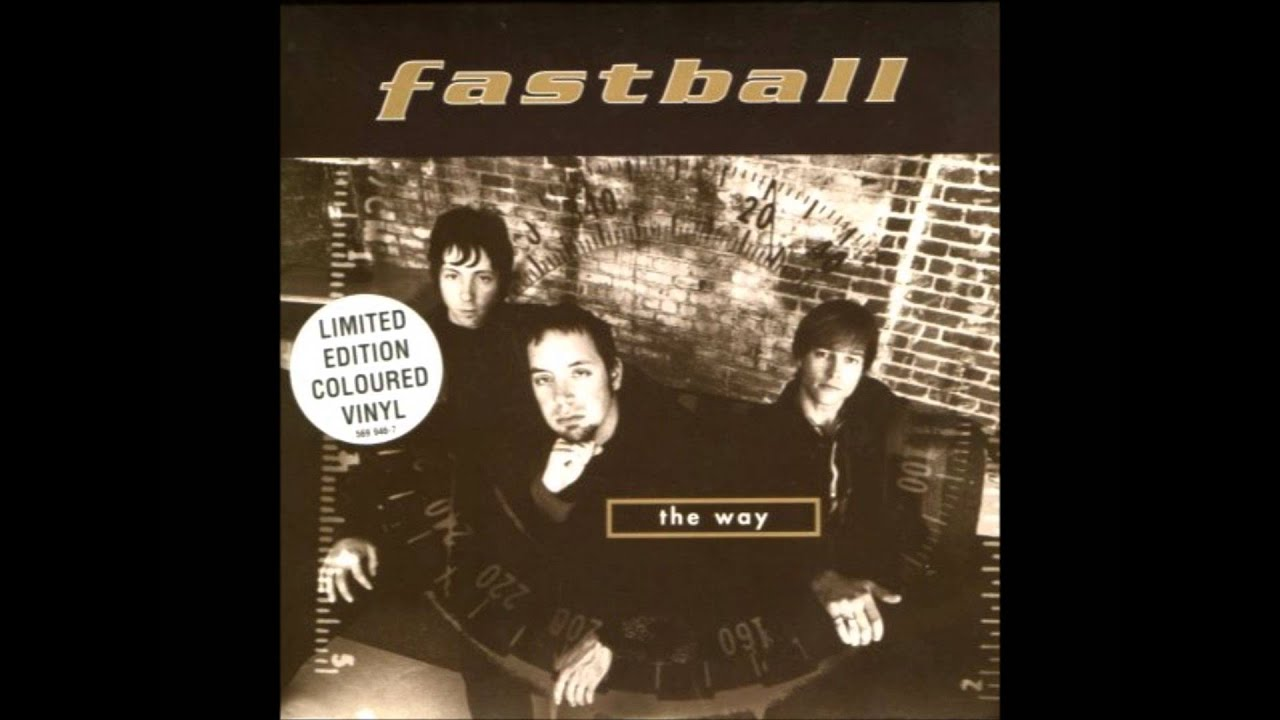 musica the way fastball