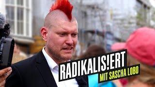 Radikalisiert – mit Sascha Lobo