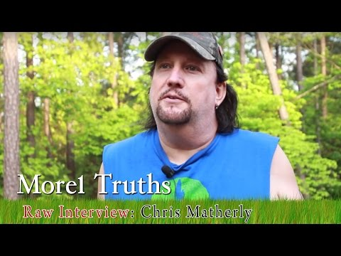 Morel Truths: RAW Interview with Chris Matherly