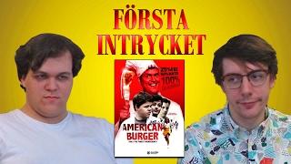 Första Intrycket - American Burger