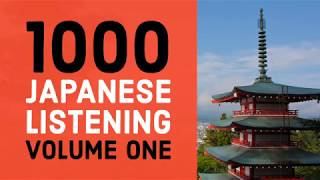 Basic Japanese Listening Lessons Volume One - Improve Your Listening Skills