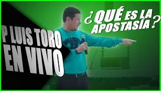 ¿Qué es la APOSTASÍA? - 😱 NO LO SABIA - EN VIVO - PADRE LUIS TORO Video