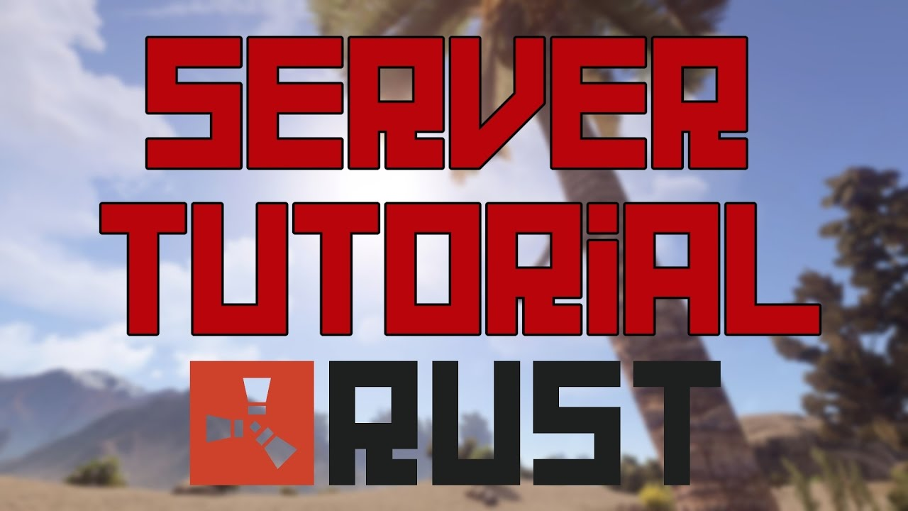 how to get a rust server