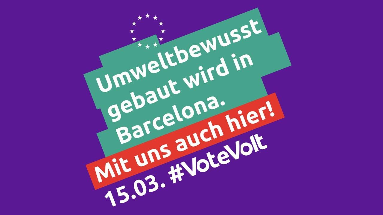Umweltbewusst gebaut wird in Barcelona – Mit uns auch in München! #VoteVolt