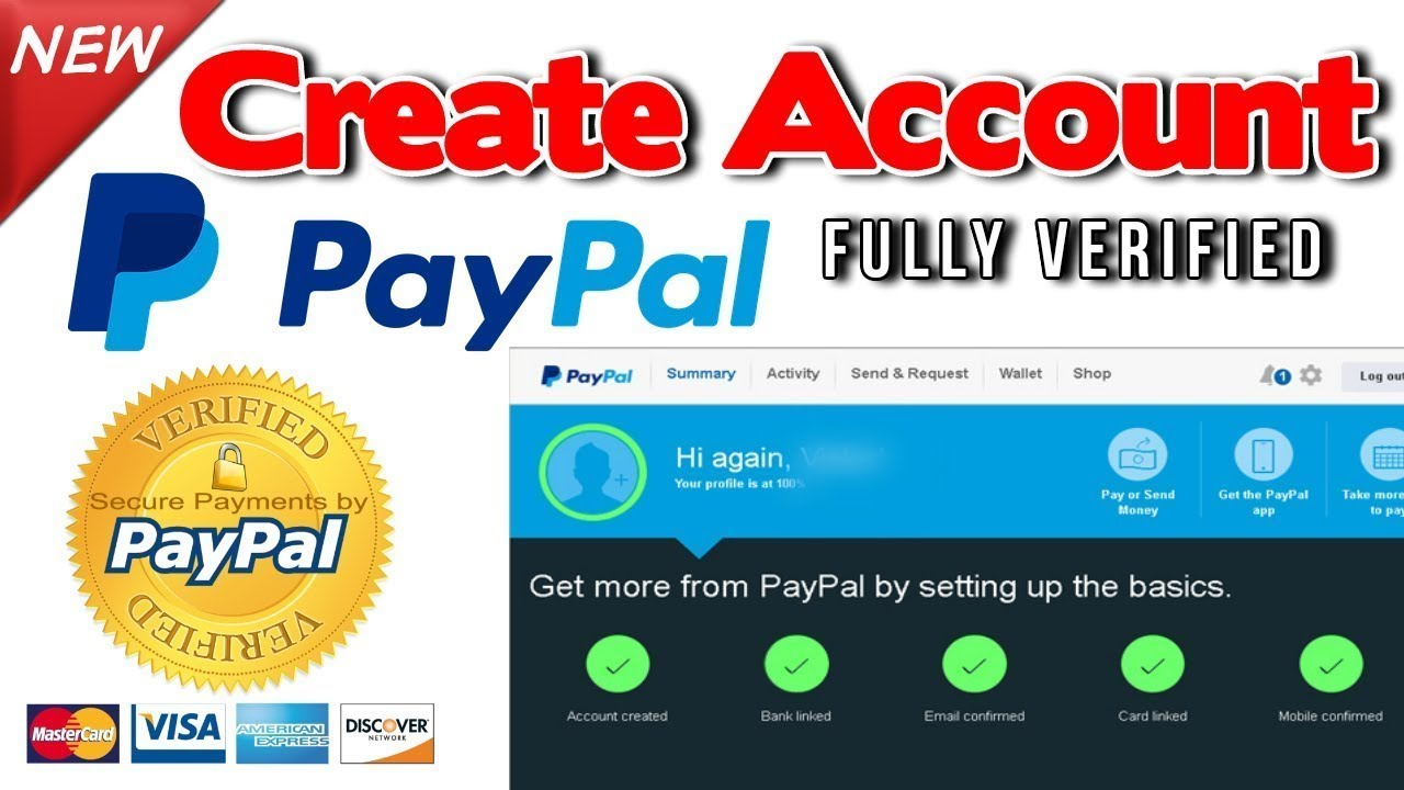 Create a Fully Verified Paypal Account Without Own Credit Card and Phone  No (New methode 2018)