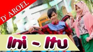 DEK AROEL - INI ITU  ( Album House Mix Special D' Aroel )