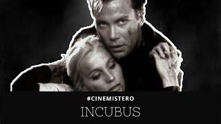 Incubus – William Shatner & Il Film In Esperanto [#CINEMISTERO Ep.07]