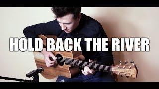 (James Bay) - Hold Back The River - Kuba Jurczak - Fingerstyle Guitar Cover
