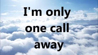 One Call Away- Charlie Puth (Lyrics)