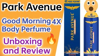 Park Avenue good morning ultimate perfume review hindi Click Review