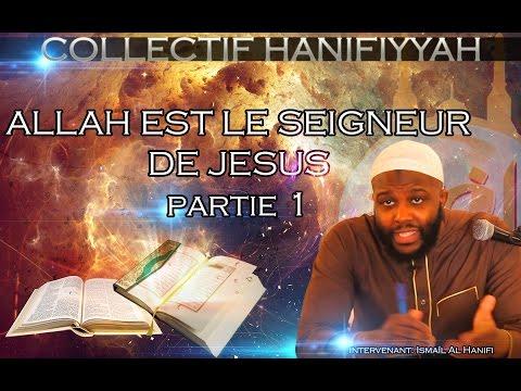 """COLLECTIF HANIFIYYAH: conférence: """"ALLAH EST LE SEIGNEUR DE JÉSUS"""" partie 1"""