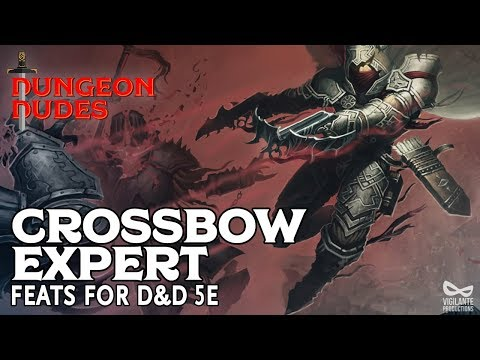 Crossbow Expert - Feats In D&D 5e