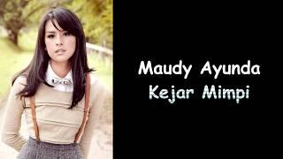 Maudy Ayunda - Kejar Mimpi (Lyrics)